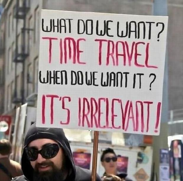 what-do-we-want-time-travel-when-do-we-w