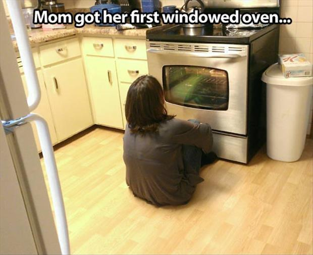Mom got her first windowed oven Picture Quote #1
