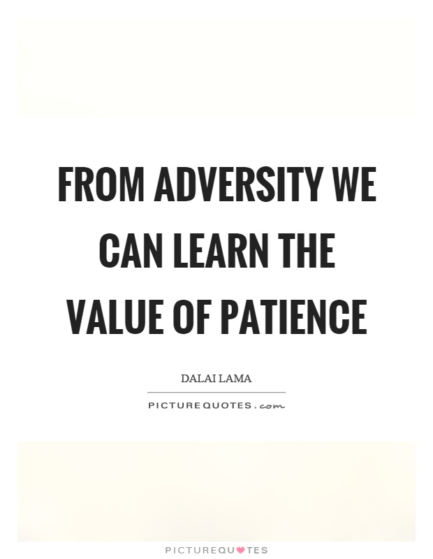 Patience in adversity quotes