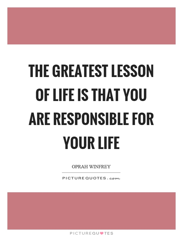 Lesson In Life Quote Glamorous Lesson In Life Quotes & Sayings  Lesson In Life Picture Quotes