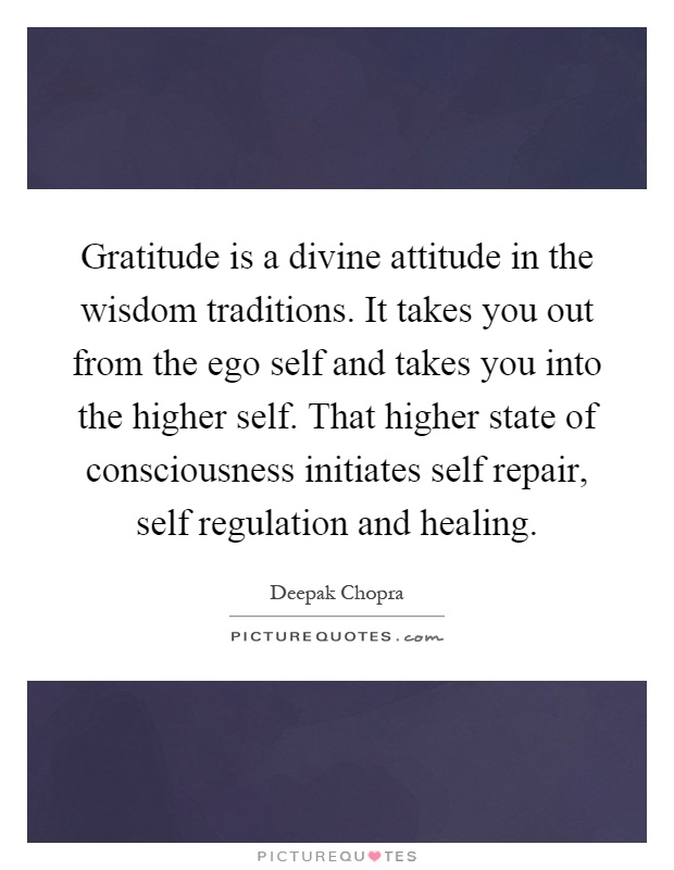 gratitude is a divine attitude in the wisdom traditions it