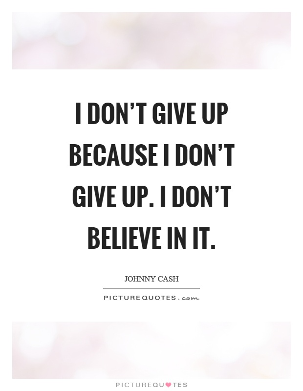 Johnny Cash Quotes Sayings 140 Quotations
