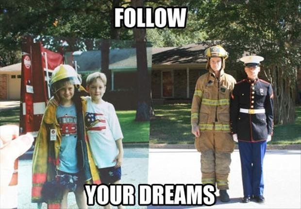 Follow your dreams Picture Quote #1