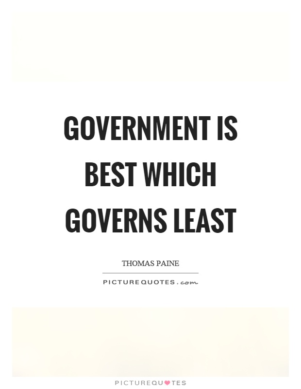 Government is best which governs least Picture Quote #1