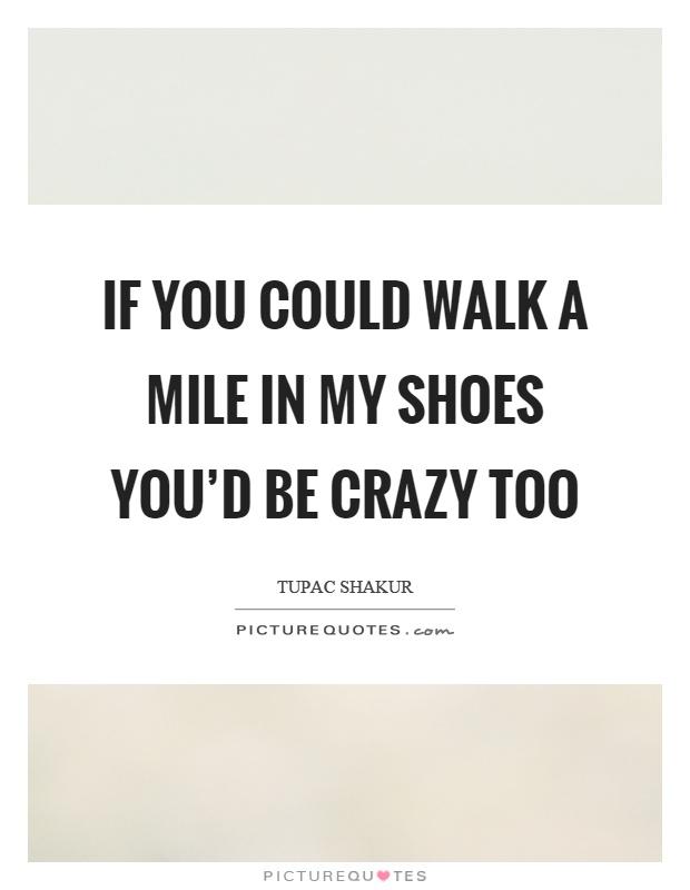 Walk A Mile In My Shoes Origin
