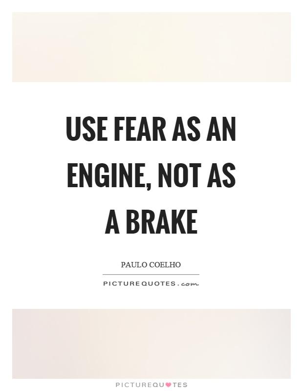 Brake Quotes Brake Quotes  Brake Sayings  Brake Picture Quotes