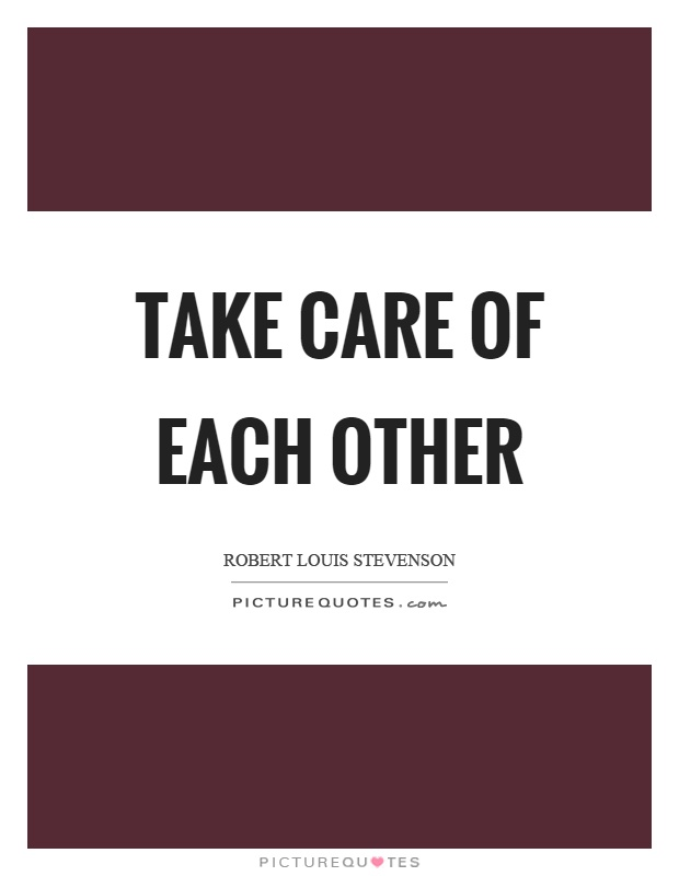 Take Care Of Each Other: Take Care Picture