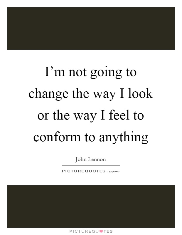 What Do You Conform To?