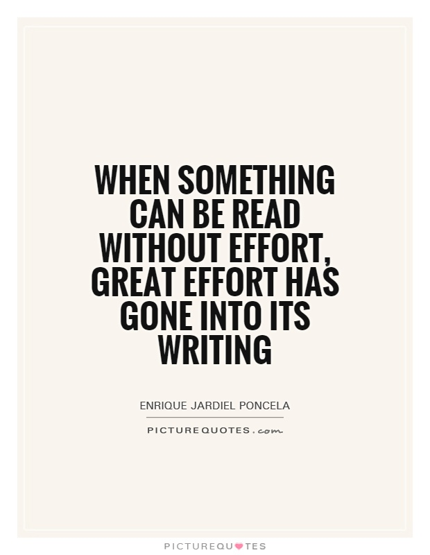 When something can be read without effort, great effort has gone into its writing Picture Quote #1