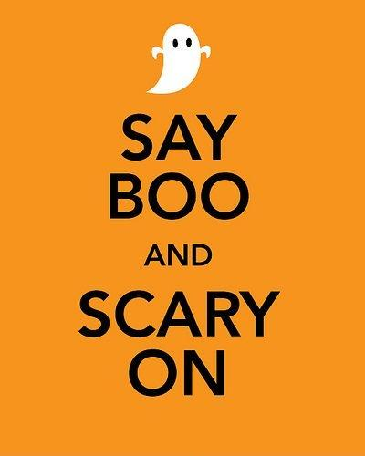 Say boo and scary on Picture Quote #1