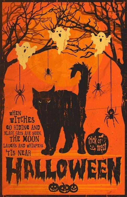 When witches go riding, and black cats are seen, the moon laughs and whispers, 'tis near Halloween Picture Quote #1