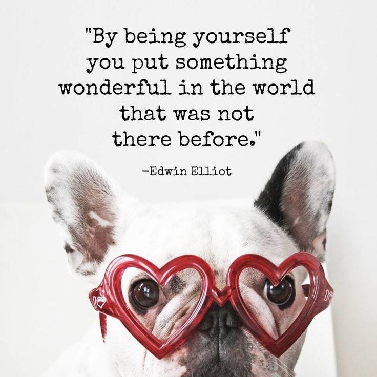 By being yourself, you put something wonderful in the world that was not there before Picture Quote #1