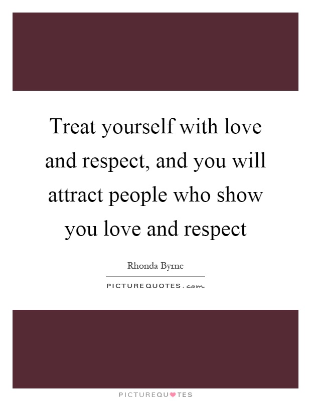 love and respect quotes sayings love and respect