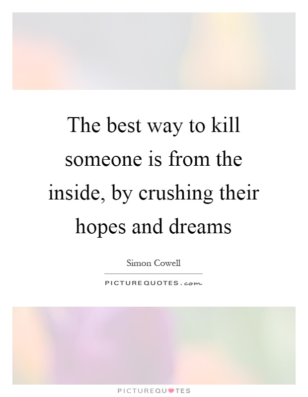 how to kill someone Is there a way to kill someone and make the cause of death undetectable in an autopsy (selfnostupidquestions)  so the better way is to kill someone, no matter if .