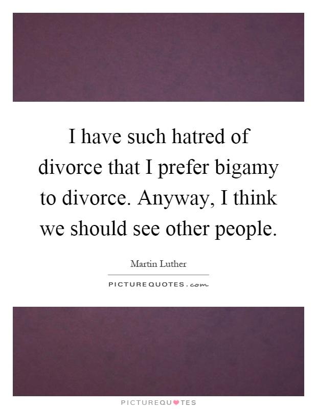 Bigamy Quotes