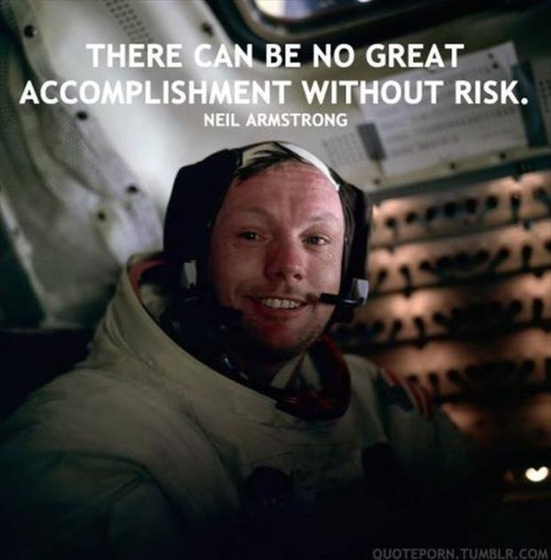 There can be no great accomplishment without risk Picture Quote #1