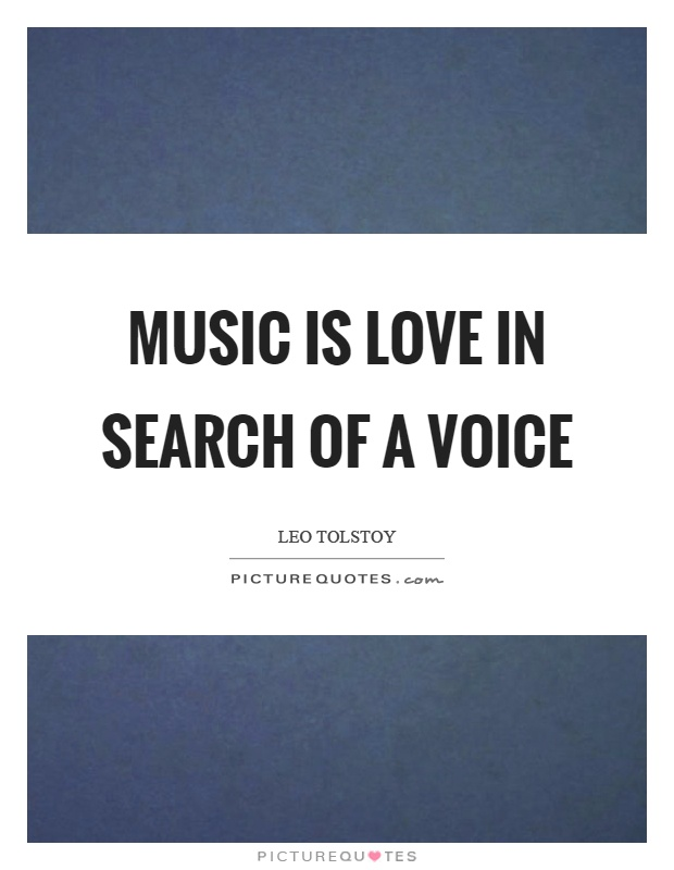 Music is love in search of a voice Picture Quote #1