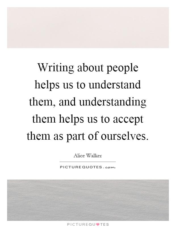 Writing helps us