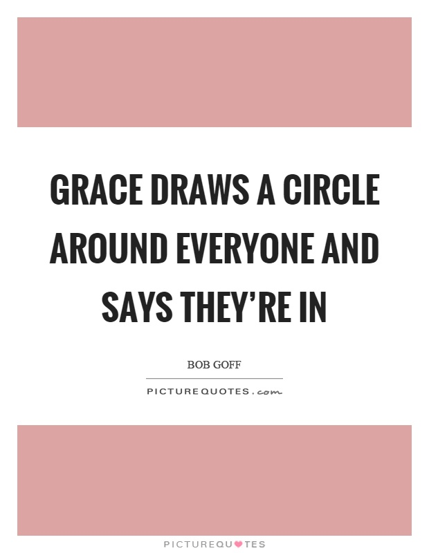 Grace draws a circle around everyone and says they're in Picture Quote #1