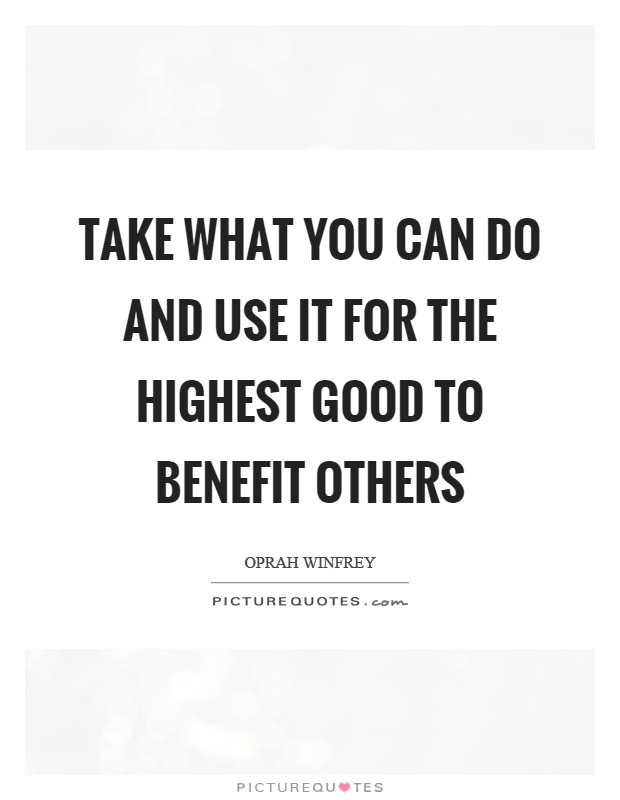 benefit others