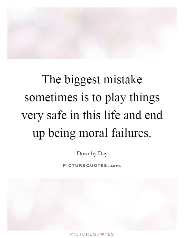 the biggest mistake in your life I think the big mistake in schools is trying to teach children anything, and by using fear as the basic motivation fear of getting failing grades, fear of not staying with your class, etc interest can produce learning on a scale compared to fear as a nuclear explosion to a firecracker.