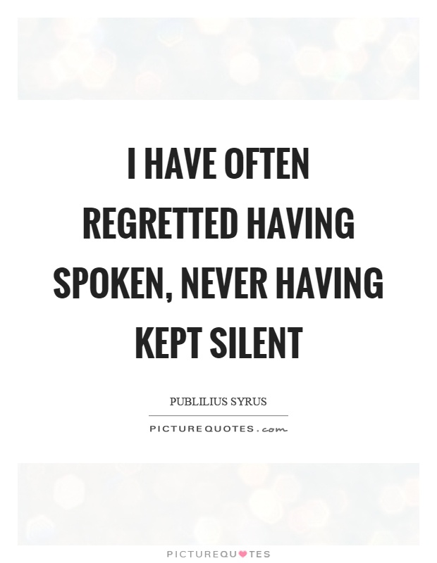 Regretted Quotes | Regretted Sayings | Regretted Picture ...