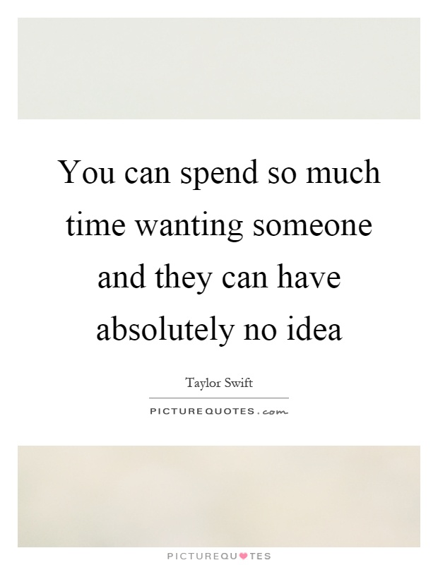 quotes about wanting someone - photo #14