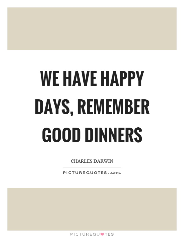 Good Dinner Quotes