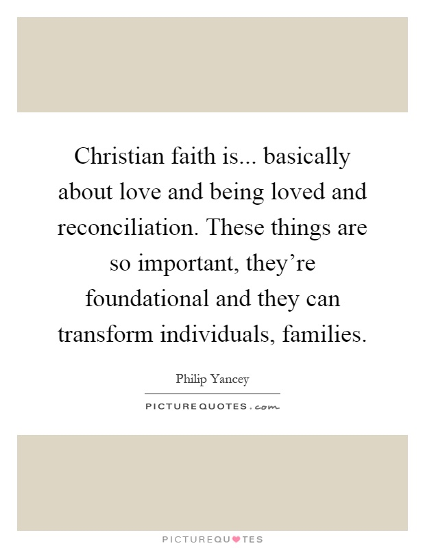 christian faith is basically about love and being loved