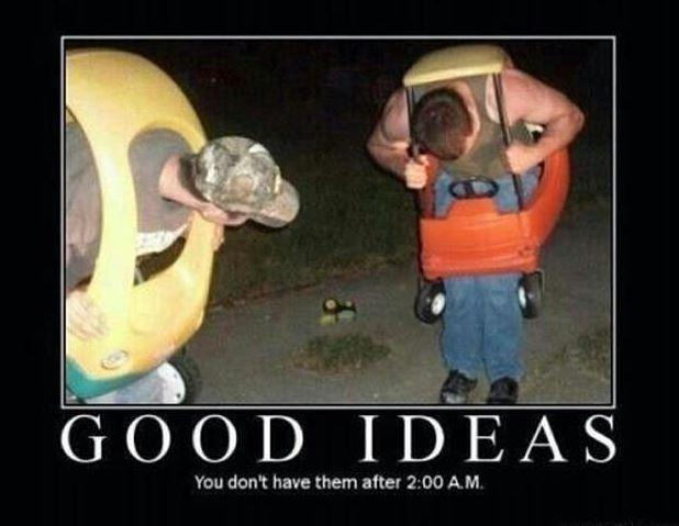 Good ideas. You don't have them at 2.00 A.M Picture Quote #1