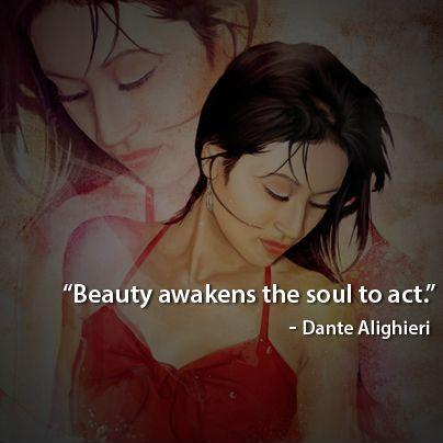 Beauty awakens the soul to act Picture Quote #1