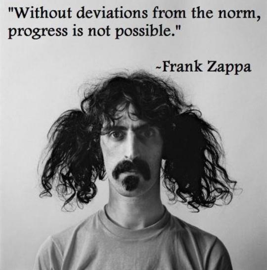 Without deviations from the norm, progress is not possible Picture Quote #1