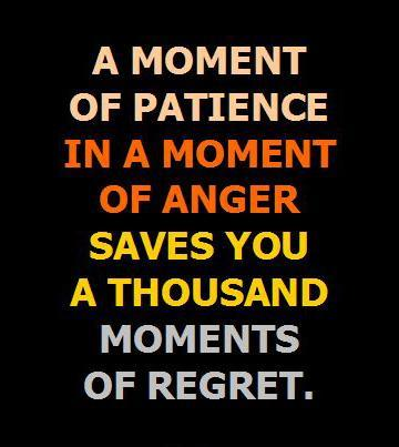 a-moment-of-patience-in-a-moment-of-anger-saves-you-a-thousand-moments-of-regret-quote-1.jpg (360×427)