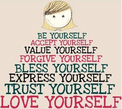Be yourself. Trust yourself. Love yourself Picture Quote #1