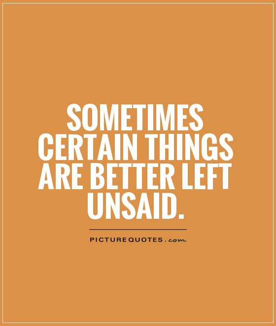 Best Motivational Quotes For Lefties: Unsaid Picture Quotes