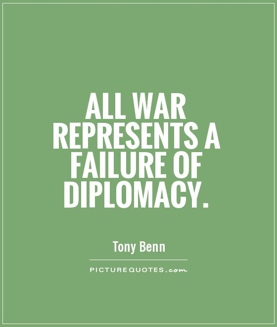 All war represents a failure of diplomacy Picture Quote #1