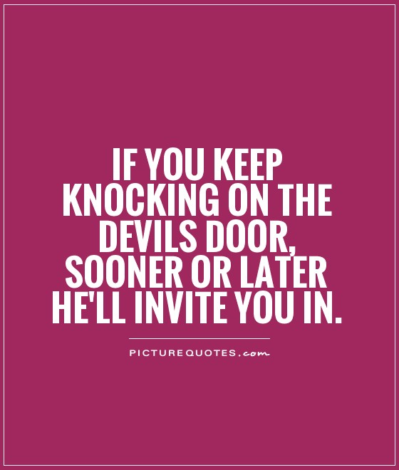 Funny satan quotes quotesgram for Door quotes funny
