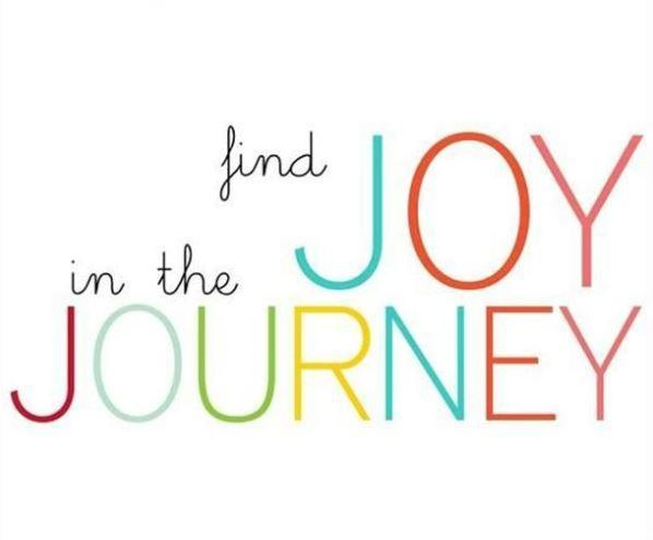 Find joy in the journey Picture Quote #1