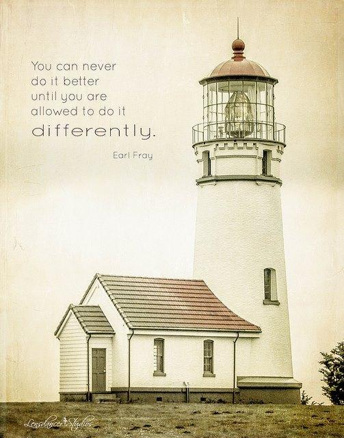 You can never do it better until you do it differently Picture Quote #1