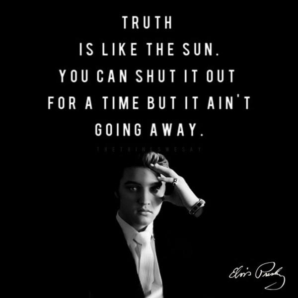 Truth is like the sun, you can shut it out for a time but it ain't goin' awaay Picture Quote #2