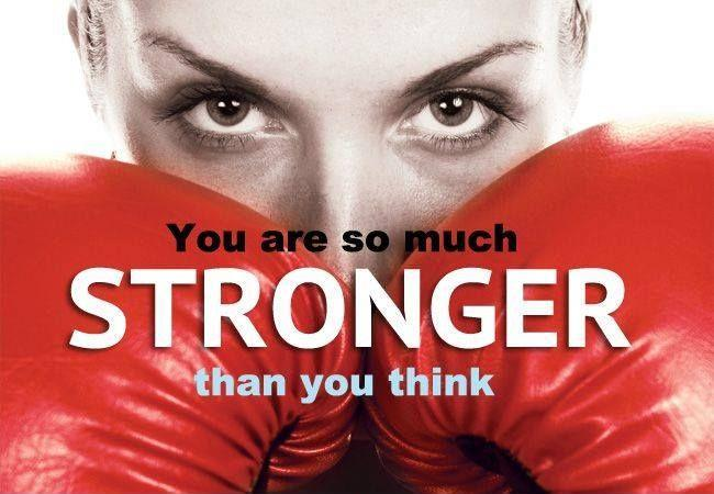 You are so much stronger than you think Picture Quote #1