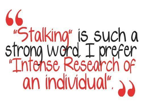 Stalking Quotes Beauteous Stalking Quotes  Stalking Sayings  Stalking Picture Quotes