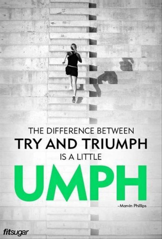 The difference between try and triumph is a little umph Picture Quote #1