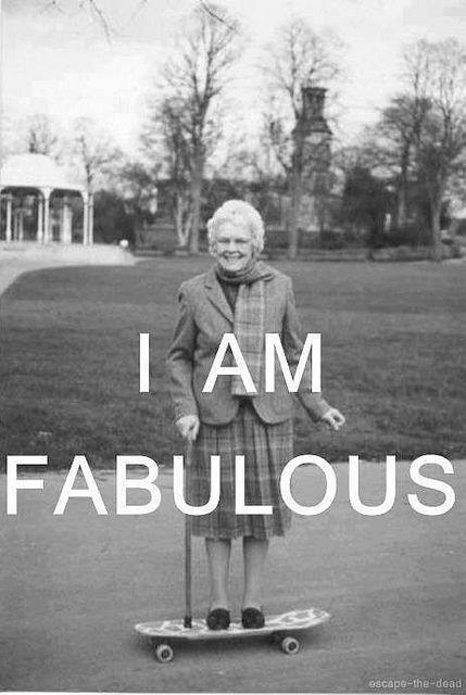 I am fabulous Picture Quote #1