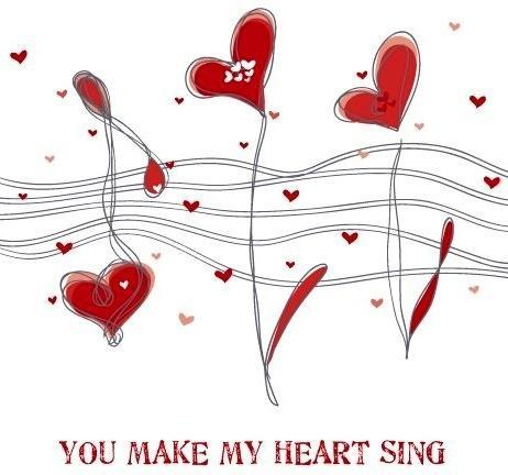 You make my heart sing Picture Quote #1