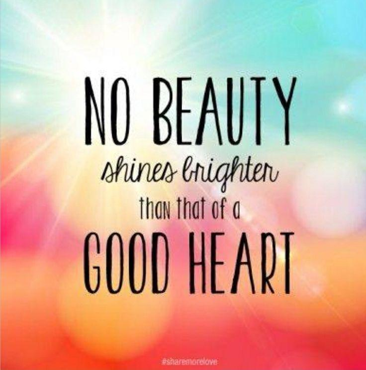 Quotes On Beauty Interesting No Beauty Shines Brighter Than That Of A Good Heart  Picture Quotes