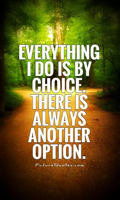 Options Quotes Brilliant Options Quotes  Options Sayings  Options Picture Quotes