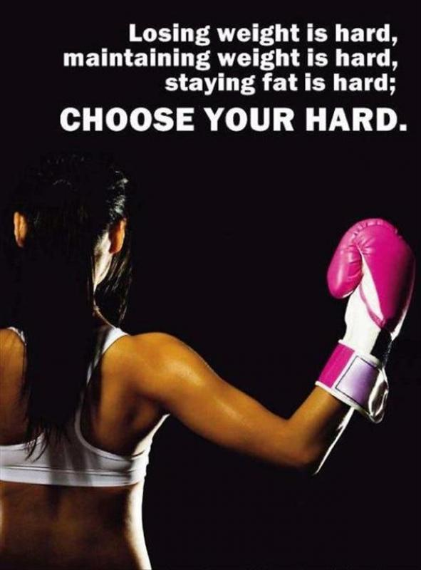 Losing weight is hard, maintaining weight is hard, staying fat is hard. Choose your hard Picture Quote #1