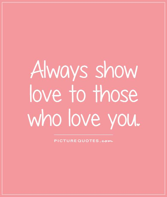 To Show You I Love You Quotes : Showing Love Quotes. QuotesGram