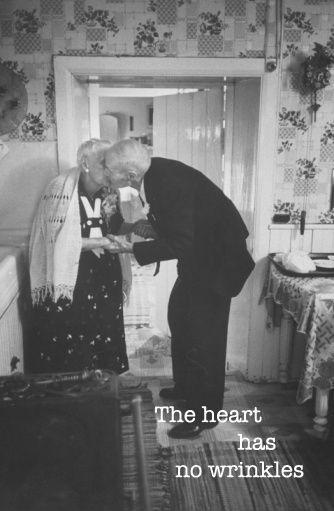 The heart has no wrinkles Picture Quote #1